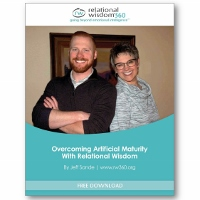 Overcoming Artificial Maturity
